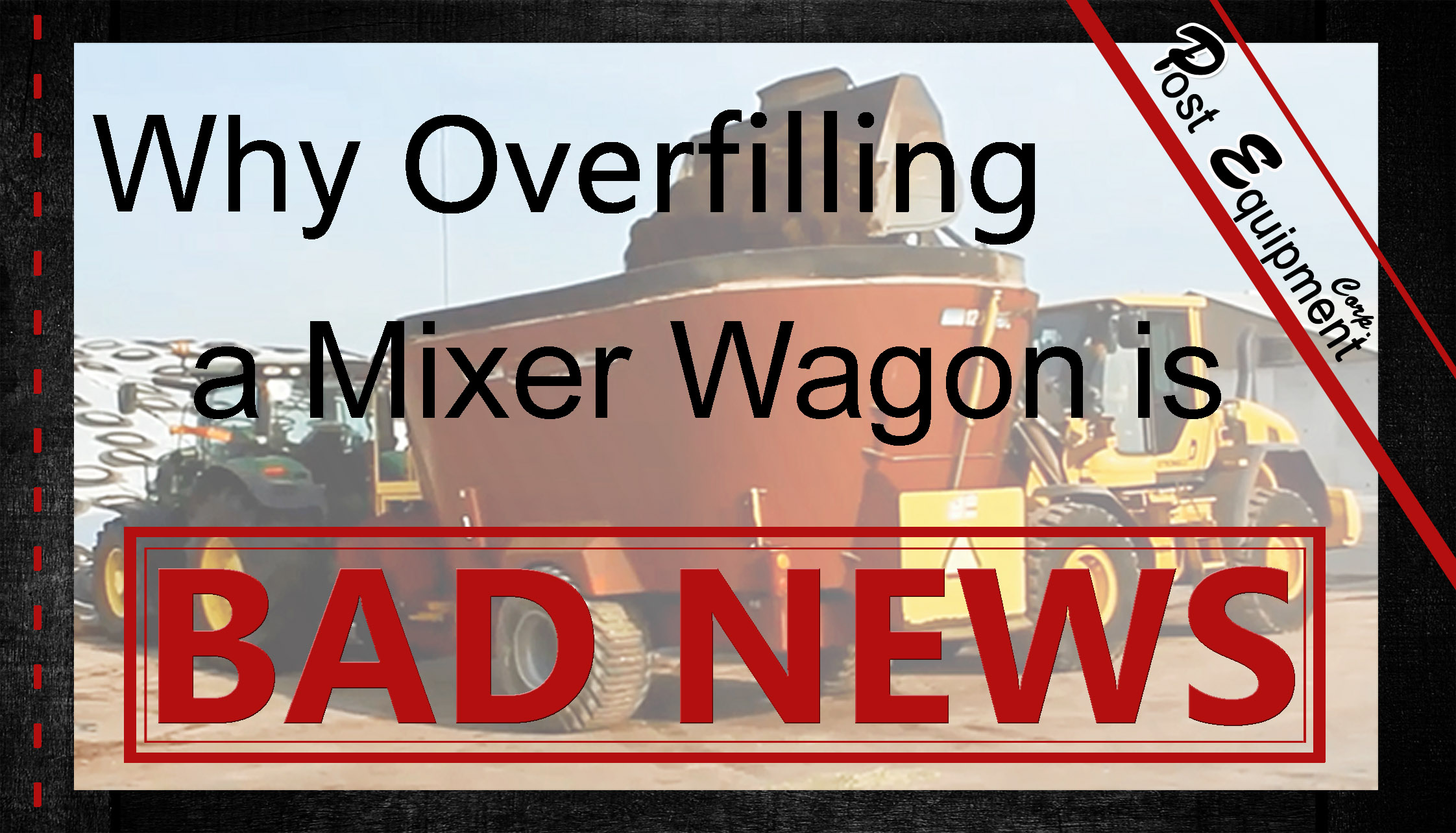 Overfilling Mixer Wagon = BAD NEWS