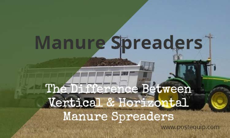horizontal vs vertical manure spreaders