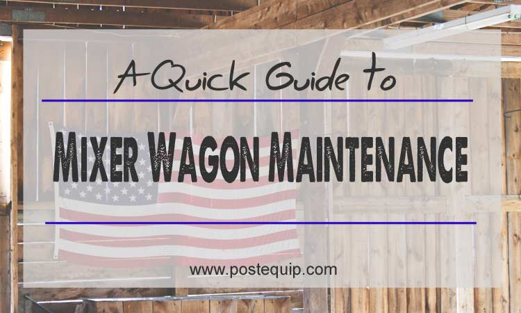 mixer-wagon-maintenance-quick guide
