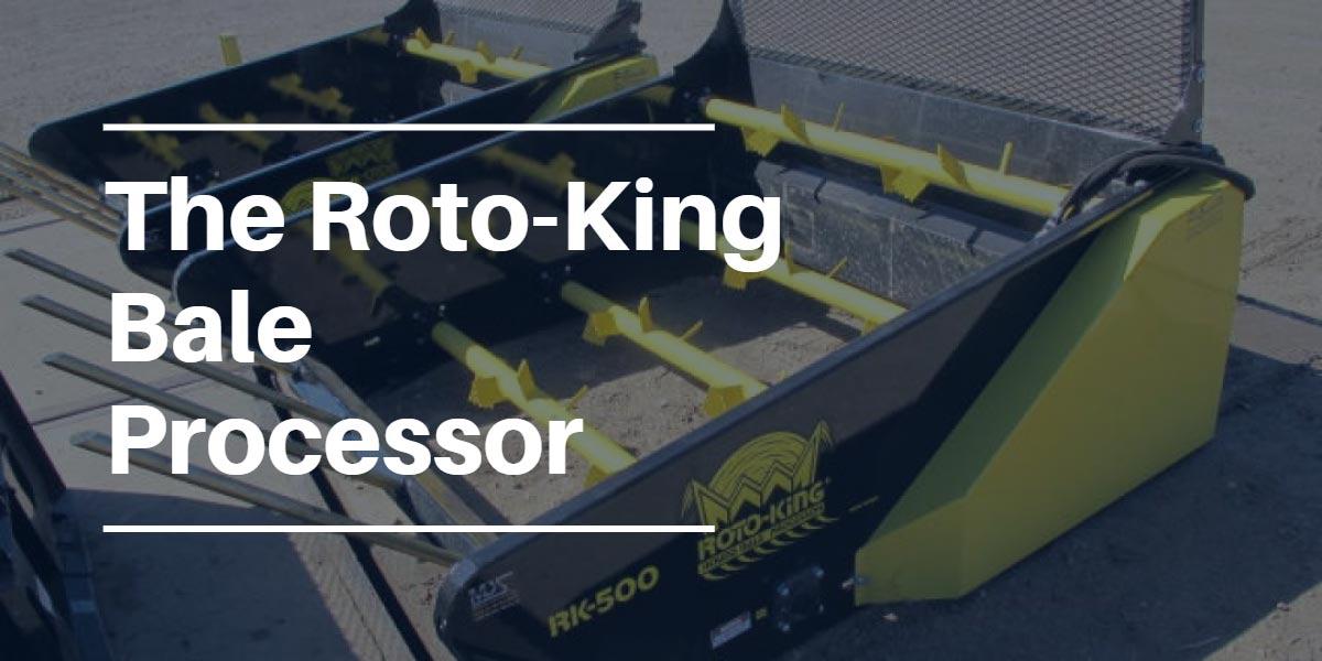 Roto-King Bale Processor