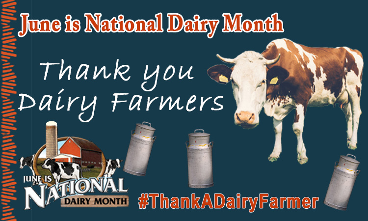 - June is Dairy Month -